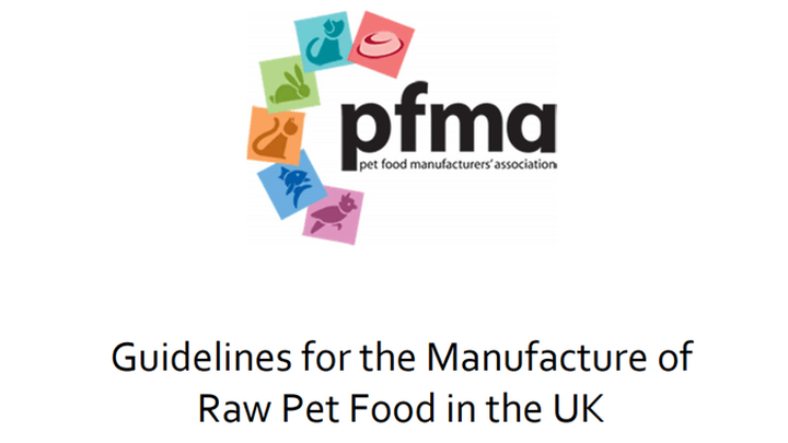 GUIDELINES FOR PRODUCERS OF RAW PET FOOD LAUNCHED BY PFMA